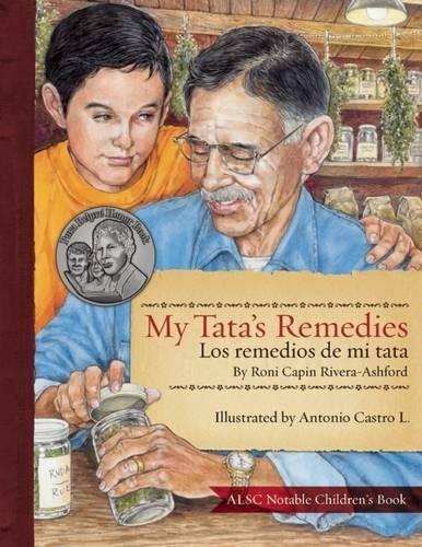 My Tata's Remedies / Los remedios de mi Tata por Roni Capin Rivera-Ashford