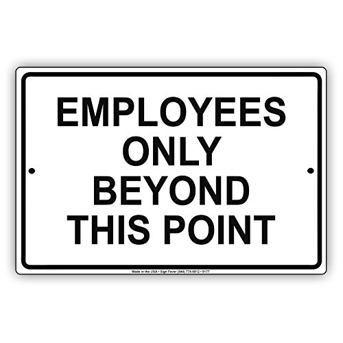 Employees Only Beyond This Point Black Alert Warning Notice Aluminium Metal 8