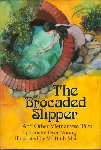 The Brocaded Slipper: And Other Vietnamese Tales