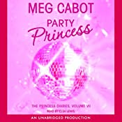 Party Princess: The Princess Diaries, Volume 7 | Meg Cabot