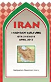 Iran Iranian Culture, Maneuver Center Of Excellence and U.S. Department of the Army, 1782665676