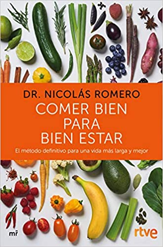 Comer bien para bien estar RTVE | DR. Nicolás Romero