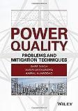 Power Quality Problems and Mitigation Techniques, Bhim Singh and Kamal Al-Haddad, 1118922050