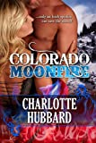 Colorado Moonfire (Cripple Creek Book 2)