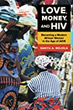 How do modern women in developing countries experience sexuality and love? Drawing on a rich array of interview, ethnographic, and survey data from her native country of Kenya, Sanyu A. Mojola examines how young African women, who suffer dispropo...