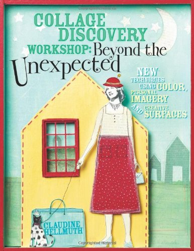 Collage Discovery Workshop - Beyond the Unexpected: New...