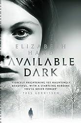 Available Dark (Cass Neary 2)