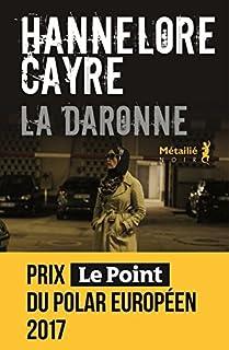 La daronne, Cayre, Hannelore
