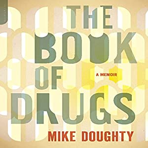 The Book of Drugs Audiobook
