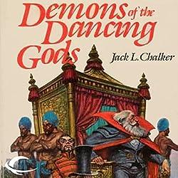 Demons of the Dancing Gods