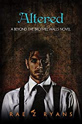 Altered: A Beyond the Brothel Walls Novel
