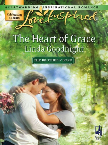 The Heart of Grace (The Brothers' Bond Book 3)