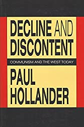 Decline and Discontent: Communism and the West Today