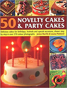 Amazing 50 Novelty Cakes Party Cakes Delicious Cakes For Birthdays Funny Birthday Cards Online Elaedamsfinfo
