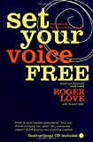 Set Your Voice Free