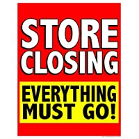 P70SCE Store Closing Everything Must Go! Window Sale Sign Posters Retail Business Store Signs (P70-38″ x 50″)