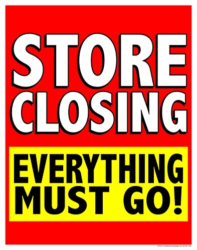 Sign Retail Window - P40SCE Store Closing Everything Must Go! Window Sale Sign Posters Retail Business Store Signs (P40-25