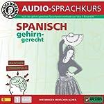 Spanisch gehirn-gerecht: 1. Basis (Birkenbihl Sprachen) | Vera F. Birkenbihl
