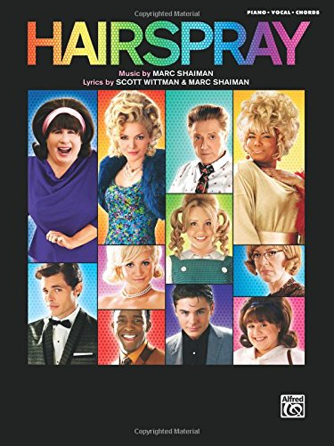 Hairspray -- Soundtrack to the Motion Picture: Piano/Vocal/Chords