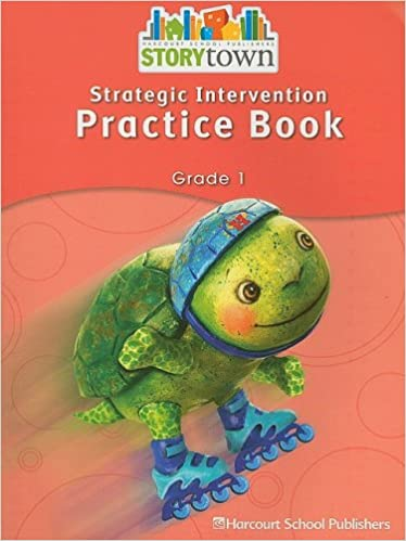 Storytown Strategic Intervention Practice Book Grade 1 Harcourt School Publishers 9780153655173 Amazon Com Books