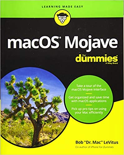 macOS Mojave For Dummies (For Dummies (Computer/Tech)): Bob