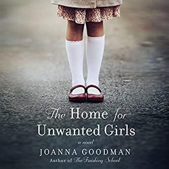 The Home for Unwanted Girls (Audible Audio Edition): Joanna