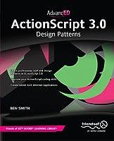 AdvancED ActionScript 3.0: Design Patterns Front Cover