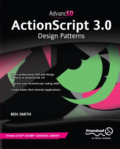 [PDF] AdvancED ActionScript 3.0: Design Patterns Free Download | Publisher : friendsofED | Category : Computers & Internet | ISBN 10 : 1430236140 | ISBN 13 : 9781430236146