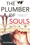 The Plumber of Souls, Michael Guinzburg, 0786713232