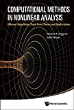 img - for Computational Methods in Nonlinear Analysis: Efficient Algorithms, Fixed Point Theory and Applications by Ioannis K Argyros (2013-09-17) book / textbook / text book