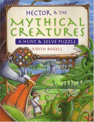 Download Hector & The Mythical Creatures: A Hunt & Solve Puzzle pdf
