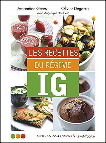 Les recettes du régime IG - Amandine Geers et Olivier Degorce sur Bookys
