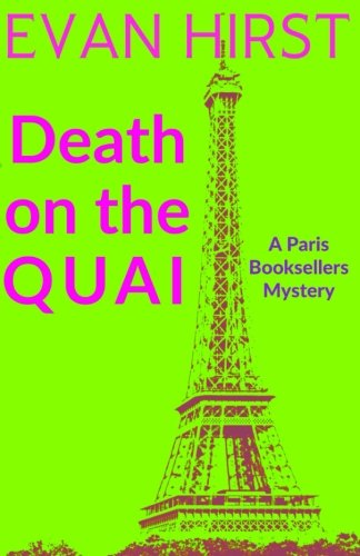 Death on the Quai: A Paris Booksellers Mystery (Volume 3) pdf