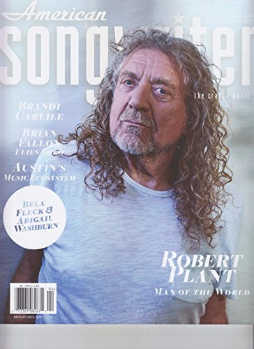 Songwriter Magazine - ROBERT PLANT AMERICAN SONGWRITER MAGAZINE MAR APR 2018 FREE SHIPPING
