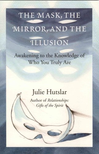 Read Online The Mask, the Mirror, and the Illusion pdf