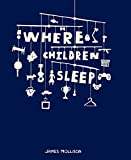 Where Children Sleep