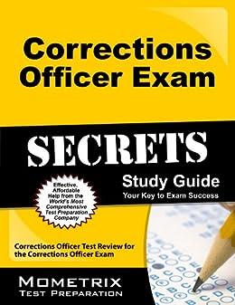 Amazon. Com: corrections officer exam secrets study guide.