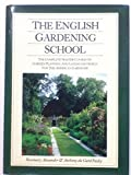 img - for The English Gardening School: The Complete Master Course on Garden Planning and Landscape Design for the American Gardener by Rosemary Alexander (1988-01-02) book / textbook / text book