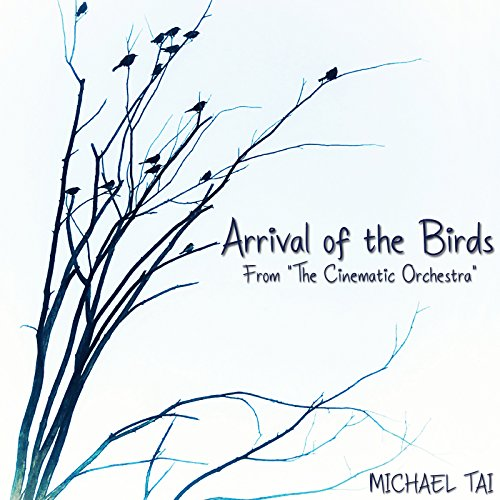 Arrival of the Birds (From