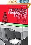 Petroleum Production Systems (2nd Edi...