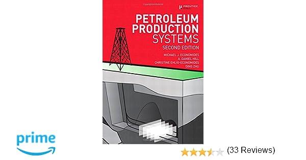 Petroleum production systems 2nd edition michael j economides petroleum production systems 2nd edition michael j economides a daniel hill christine ehlig economides ding zhu 9780137031580 amazon books fandeluxe Images