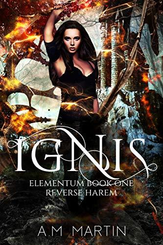 IGNIS: Elementum Book One