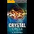 The Crystal Circle: A Paranormal Spiritual Romance Novel