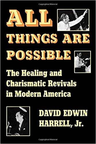 All things are possible the healing and charismatic revivals in all things are possible the healing and charismatic revivals in modern america david edwinjr harrell 9780253202215 amazon books fandeluxe Gallery