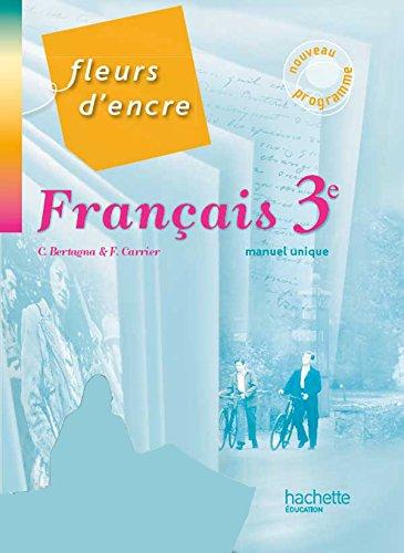 Fleurs D Encre Francais 3e Livre Eleve Grand Format
