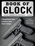 #3: Book of Glock: A Comprehensive Guide to America's Most Popular Handgun