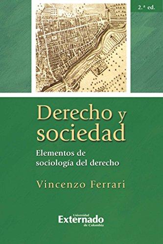 Descargar Libro Derecho Y Sociedad. Elementos De Sociología Del Derecho, 2.ª Ed. Ferrari Vincenzo