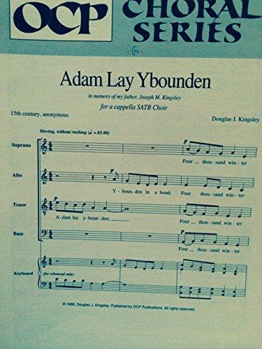 (Adam Lay Ybounden (a cappella SATB Choir))