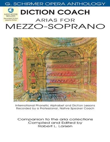 (Diction Coach Arias for Mezzo-Soprano G Schirmer Opera Anthology (Diction Coach, G. Schirmer Opera Anthology))