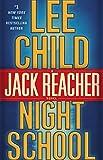 Book Cover for Night School: A Jack Reacher Novel
